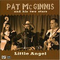 "PAT McGINNIS/Little Angel(7"")"