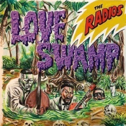 "THE RADIOS/Love Swamp(7"")"