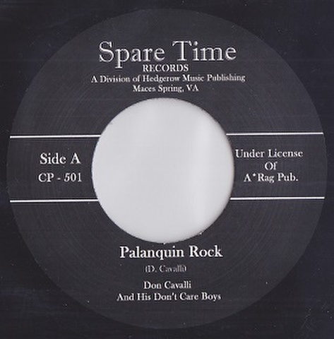 "DON CAVALLI & HIS DON'T CARE BOYS/Palanquin Rock(7"")"