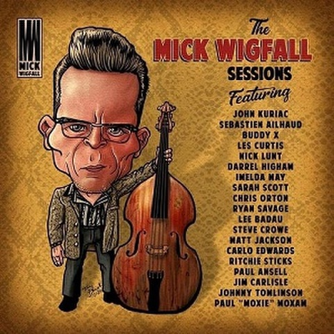 MICK WIGFALL/Sessions(LP)