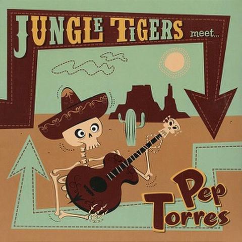 "JUNGLE TIGERS meet PEP TORRES/Same(10"")"