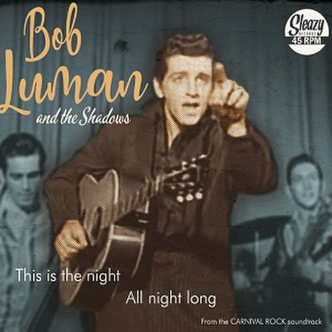 "BOB LUMAN/This Is The Night(7"")"