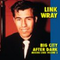 LINK WRAY/Big City After Dark(LP)