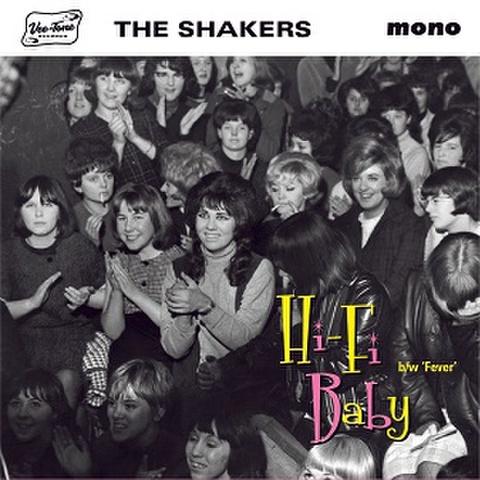 "THE SHAKERS/Hi-Fi Baby(7"")"