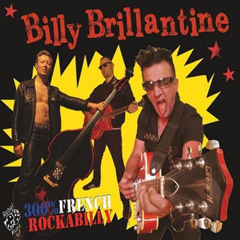 BILLY BRILLANTINE/300% French Rockabilly(LP)