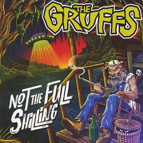 THE GRUFFS/Not The Full Shilling(CD)