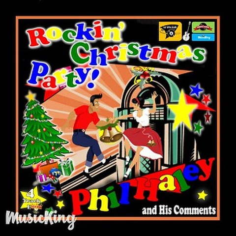 """PHIL HALEY & HIS COMMENTS/Rockin' Christmas Party(7"""")"""