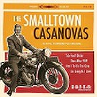 "THE SMALL TOWN CASANOVAS/Same(7"")"
