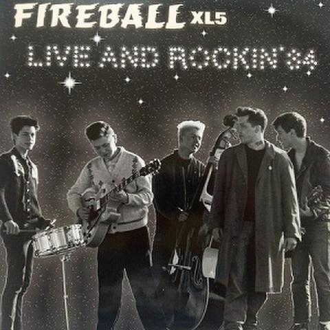 FIREBALL XL5/Live & Rockin'(LP*Alt Sleeve)