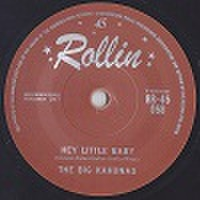 "BIG KAHUNAS/Hey Little Baby(7"")"