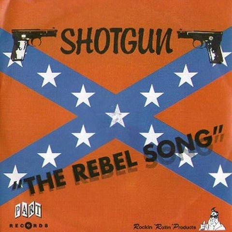 """SHOTGUN/The Rebel Song(7"""")"""