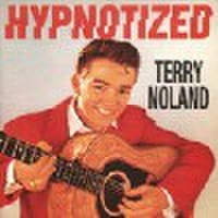 TERRY NOLAND/Hypnotized(CD)