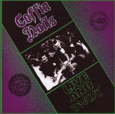 COFFIN NAILS/Live & Rockin'(中古CD)