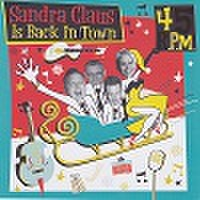 45 RPM/Sandra Claus Is Back In Town(CD)