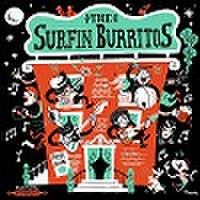 "THE SURFIN' BURRITOS/King Of The Party(7"")"