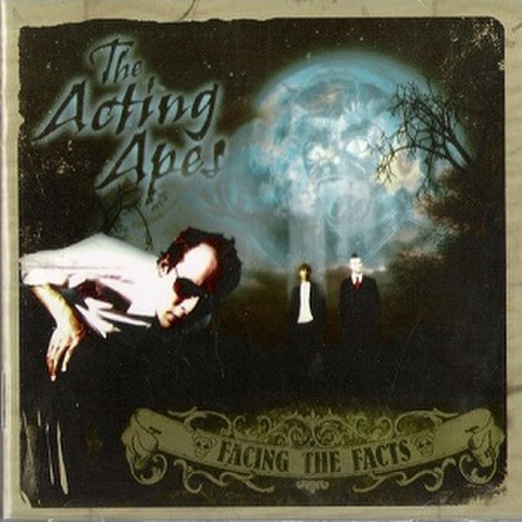 THE ACTING APES/Facing The Facts(CD)