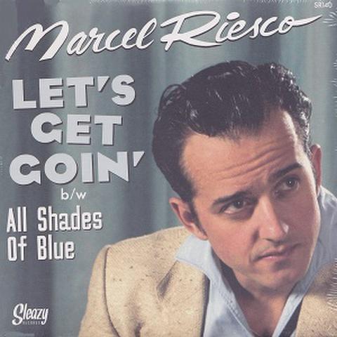 "MARCEL RIESCO/Let's Get Goin'(7"")"