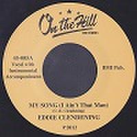 "EDDIE CLENDENING/My Song(I Ain't That Man)(7"")"