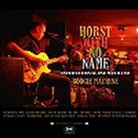 HORST WITH NO NAME/Boogie Machine(CD)