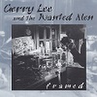 GERRY LEE & THE WANTED MEN/Framed(CD)
