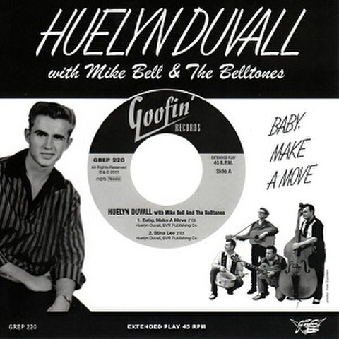 """HUELYN DUVALL with MIKE BELL & THE BELLTONES/Baby, Make A Move(7"""")"""