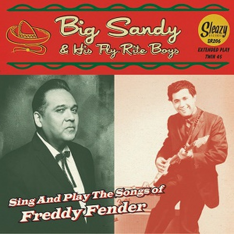 """BIG SANDY & HIS FLY-RITE BOYS/Sing And Play The Songs Of Freddy Fender(7""""X2)"""