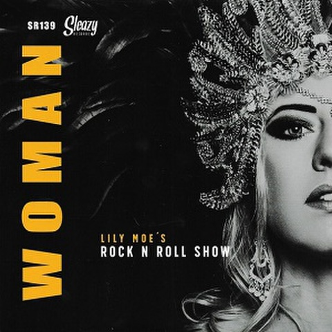 "LILY MOE'S ROCK'N' ROLL SHOW/Woman(7"")"