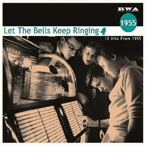 LET THE BELLS KEEP RINDING 1955(CD)