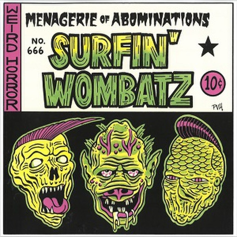 """SURFIN' WOMBATZ/Menagerie of Abominations(10"""")"""