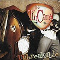 TIN CANS/Unbreakable(CD)
