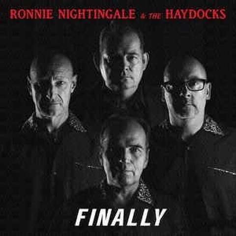 RONNIE NIGHTINGALE & THE HAYDOCKS/Finally(CD)