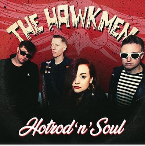 """THE HAWKMEN/Hotrod'n' Soul(7"""")"""