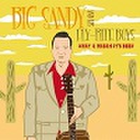 BIG SANDY & HIS FLY-RITE BOYS/What A Dream It's Been(CD)