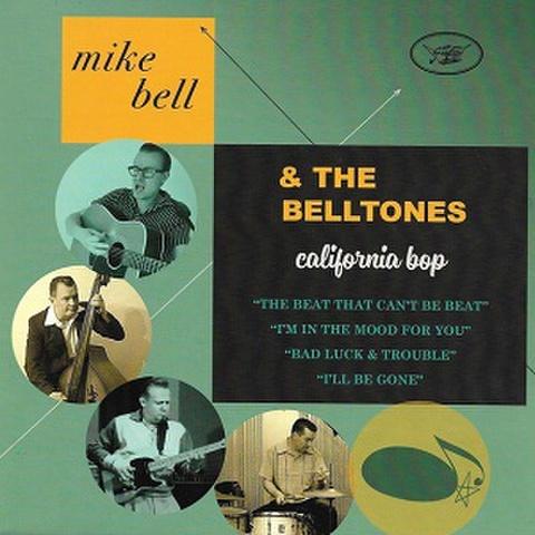 """MIKE BELL & THE BELLTONES/California Bop(7"""")"""