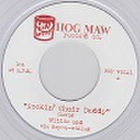 """WILLIE & THE BOP-A-WHILES/Rockin' Chair Daddy(7"""")"""