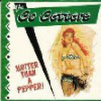 GO-GETTERS/Hotter Than A Pepper(CD)