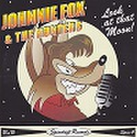 JOHNNIE FOX & THE HUNTERS/Look At That Moon(CD)