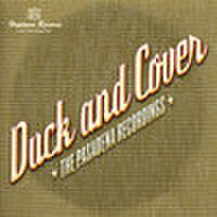 DUCK & COVER/The Pasadena Recordings(CD)