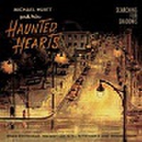 MICHAEL HURTT'S HAUNTED HEARTS/Serching For The Shadow