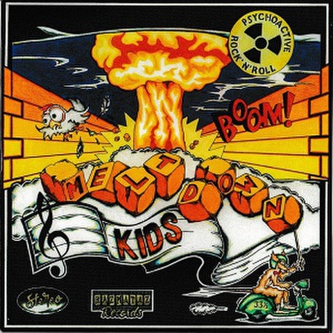 MELTDOWN KIDS/Psychoactive Rock'n' Roll(LP)