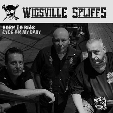 """WIGSVILLE SPLIFFS/Born To Ride(7"""")"""