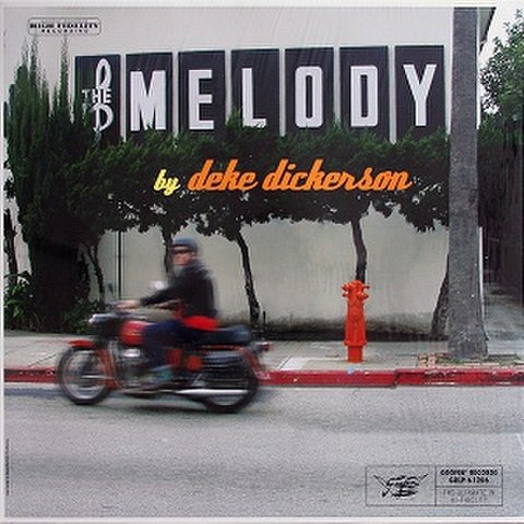 DEKE DICKERSON/The Melody(LP)