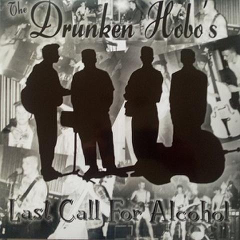 DRUNKEN HOBOS/Last Call For Alcohol(LP*Alt Sleeve)