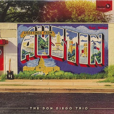 THE DON DIEGO TRIO/Greetings From Austin(LP)