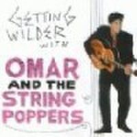 OMAR & THE STRINGPOPPERS/Getting Wilder(CD)