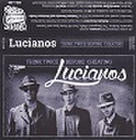 THE LUCIANOS/Think Twice Before Cheating(MC)