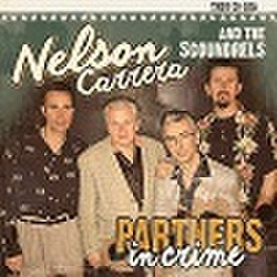 NELSON CARRERA & THE SCOUNDRES/Partners in Crime(中古盤)