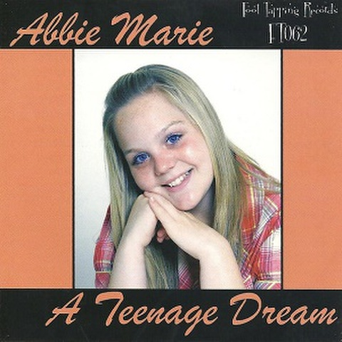 ABBIE MARIE/A Teenage Dream(CD)