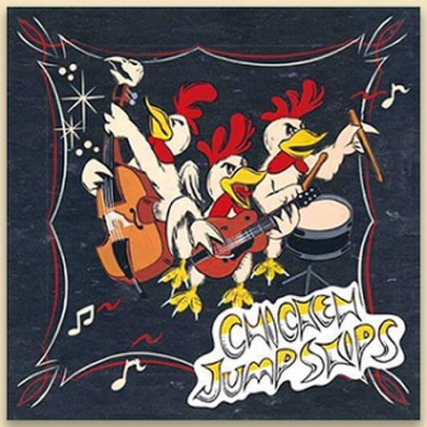 CHICKEN JUMP SKIPS/Same(CD)