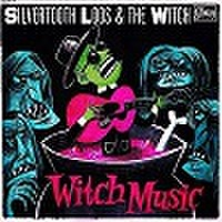 SILVERTOOTH LOOS & THE WITCH/Witch Music(LP)